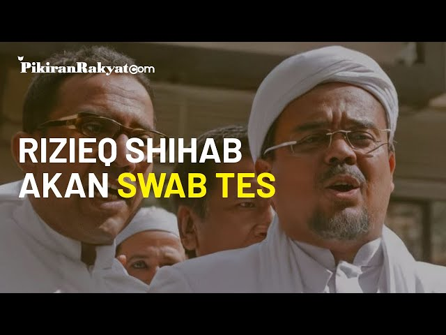 Dikabarkan Sakit Usai Acara Pernikahan Putrinya, Rizieq Shihab akan Jalani Swab Tes Covid-19 Mandiri