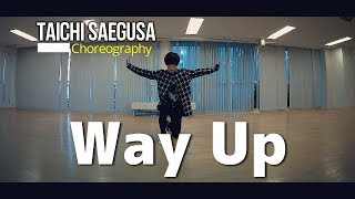【R&B ダンス】Way Up - Austin Mahone DANCE | Taichi Saegusa Choreography