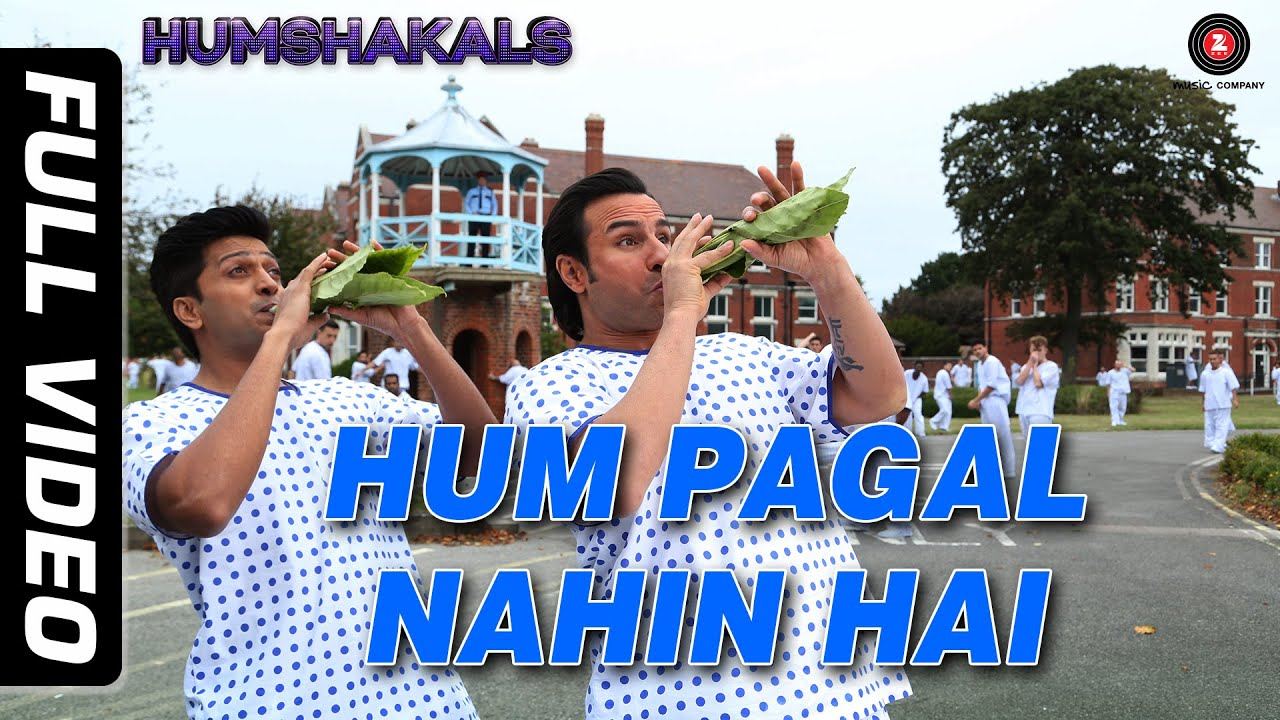 Download Hum Pagal Nahin Hai Full Video HD   Humshakals   Saif & Ritiesh   Himesh Reshammiya