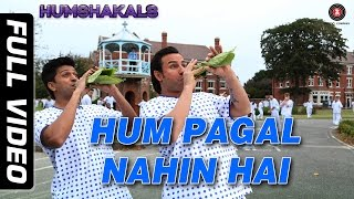 Hum Pagal Nahin Hai (Full Song) | Humshakals