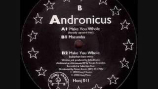 Andronicus - Make you Whole (Original Mix)