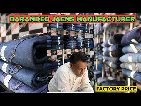 JEANS WHOLESALE MARKET, FACTORY OF JEANS,CHEAP PRICE JEANS,MANUFACTURING, MANUFACTURER OF JEANS