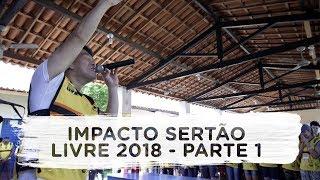 Impacto Sertão Livre 2018 - Parte 1 | Vlog do Juliano Son