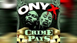 Watch Onyx Crime Pays video