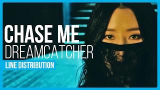 Baixar Dreamcatcher - Chase Me Line Distribution (Color Coded)