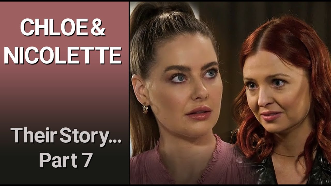 CHLOE & NICOLETTE  - Their Story Part 7