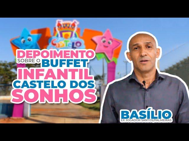 BASÍLIO - Depoimento sobre o Buffet Infantil Castelo dos Sonhos [FRANQUIA]