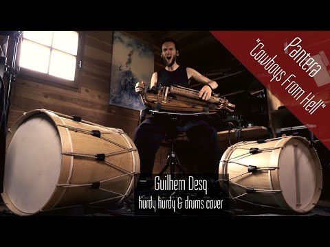 """Pantera """"Cowboys From Hell"""" - hurdy gurdy & drums cover - Guilhem Desq"""