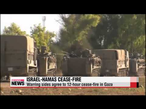 Israel, Hamas agree to 12 hour cease fire in Gaza