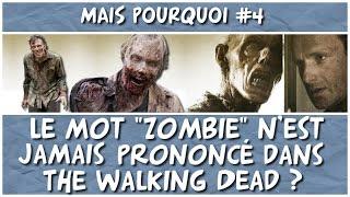 """The Walking Dead et l'absence du mot """"zombie"""" [Mais pourquoi #4]"""