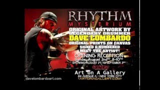 Dave Lombardo Performance at Art on A