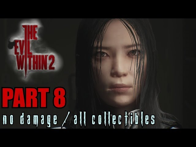 The Evil Within 2 Walkthrough Part 8 - On the Hunt No Damage / All Collectibles