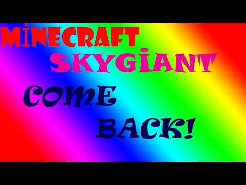 COME BACK ! - MİNECRAFT SKYGİANT #1