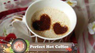 Perfect Hot coffee || কফি মেশিন ছাড়াই  পারফেক্ট কফি