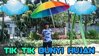 Tik Tik Bunyi Hujan || Lagu Anak Indonesia Terpopuler || Hujan-hujanan