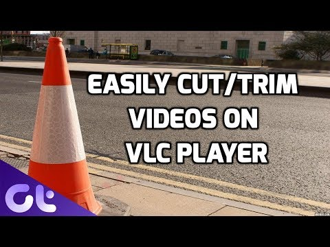 Yes, You Can Easily Cut Videos With VLC. Here's How