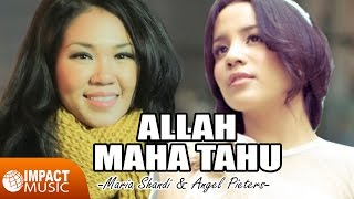 Maria Shandi & Angel Pieters - Allah Maha Tahu Mp3