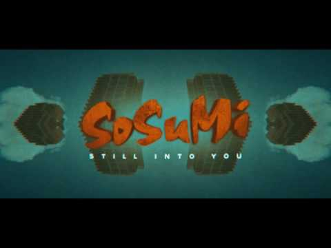 SOSUMI  Still Into You (originally by Paramore)