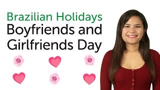 Baixar Learn Brazilian Portuguese Holidays - Boyfriends and Girlfriends Day