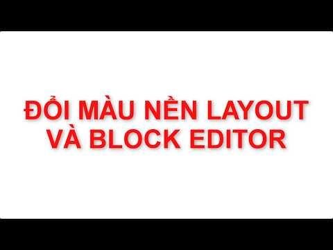 Autocad 2020 # Thay Đổi Màu Layout & Block Editor