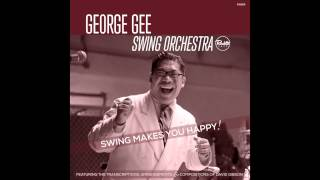 Midnight In A Madhouse / George Gee Swing Orchestra / Swing Makes You Happy