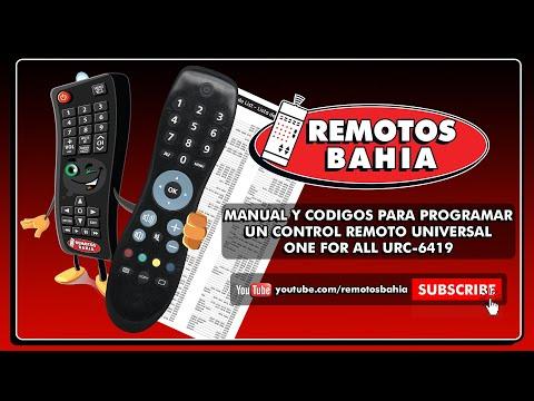 MANUAL Y CODIGOS PARA PROGRAMAR UN CONTROL REMOTO ONE FOR ALL URC-6419 REMOTOS BAHIA
