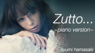 Cover images ayumi hamasaki - Zutto... ~piano version~ HD + Download
