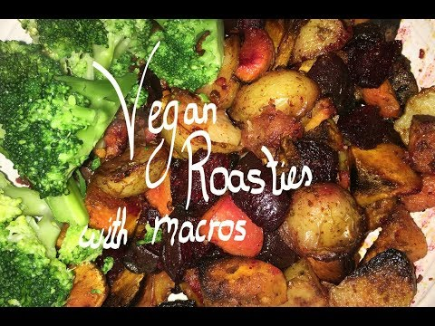 Vegan Roasties // What I eat in a day everyday with macros