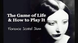 The Game of Life & How to Play It (1925) Florence Scovel Shinn (1871-1940) - Book 1 of 4 (Vox Lila)