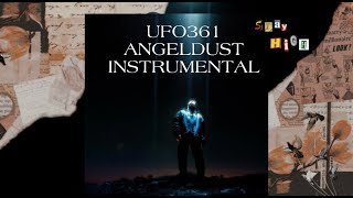 UFO361 - ANGELDUST Instrumental ( reprod. by pretty mf )