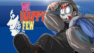 we happy few alpha ep 6 stealing sugar sweet tooth