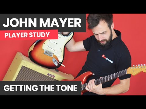 How To Get The John Mayer Trio Tone - What Gear Do You Need?