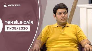 Təhsilə Dair   11.08.2020