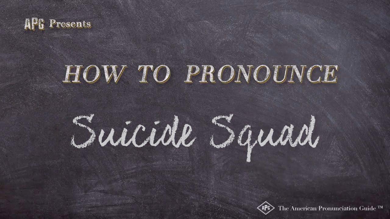 How to Pronounce Suicide Squad  Suicide Squad Pronunciation