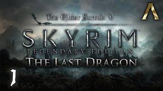 "The Elder Scrolls V: Skyrim - The Last Dragon Pt.1 - ""An End, A Beginning"""