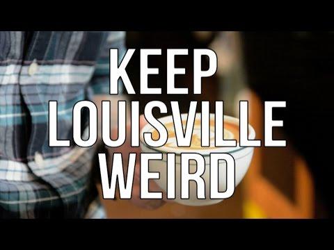"""KY Place - Ep. 1: """"Keep Louisville Weird"""""""