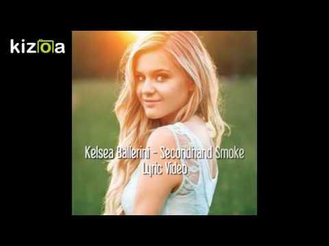 Kelsea Ballerini - Secondhand Smoke Lyric Video