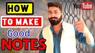 How to make good notes for study for all exams (In Hindi)