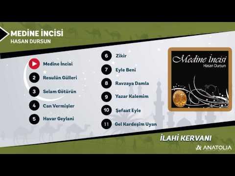 Hasan Dursun Medine İncisi Full Albüm