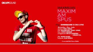 Maximilian - Domnisoare cu Zhao si Spike