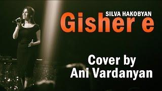 Tash Tush Project Presents #Sevsation / Ани Варданян - Gisher e (Silva Hakobyan cover)