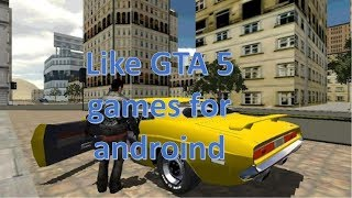 Top 5 Games Like GTA 5 for Android & IOS 2018