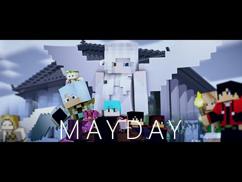 """♪ """"Mayday"""" ♪ - A Minecraft Music Video"""