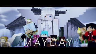 "♪ ""Mayday"" ♪ - A Minecraft Music Video"