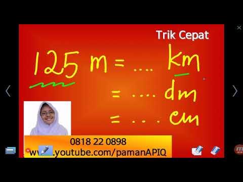 Cara Mudah Mengubah Satuan Meter Ke Km Dm Cm Mm