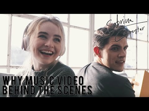Sabrina Carpenter - Why Music Video - Behind the Scenes