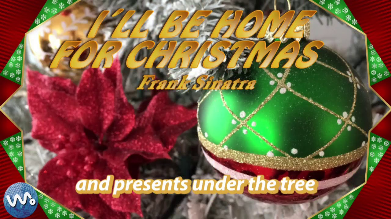 I´ll be home for christmas - Frank Sinatra - YouTube
