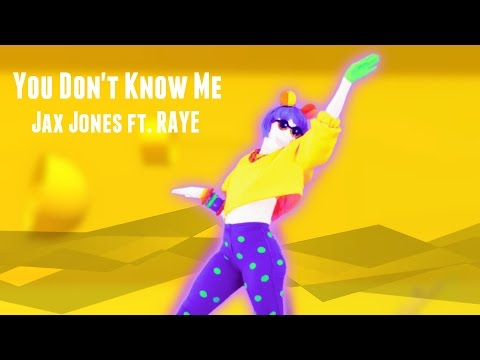 Just Dance Fanmade Swap  You Dont Know Me  Jax Jones ft RAYE