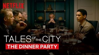Tales of The City | The Dinner Party | Netflix