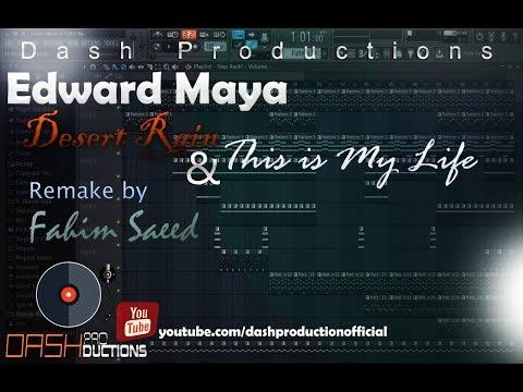 Edward Maya Desert Rain & This is My Life Instrumental FL Studio